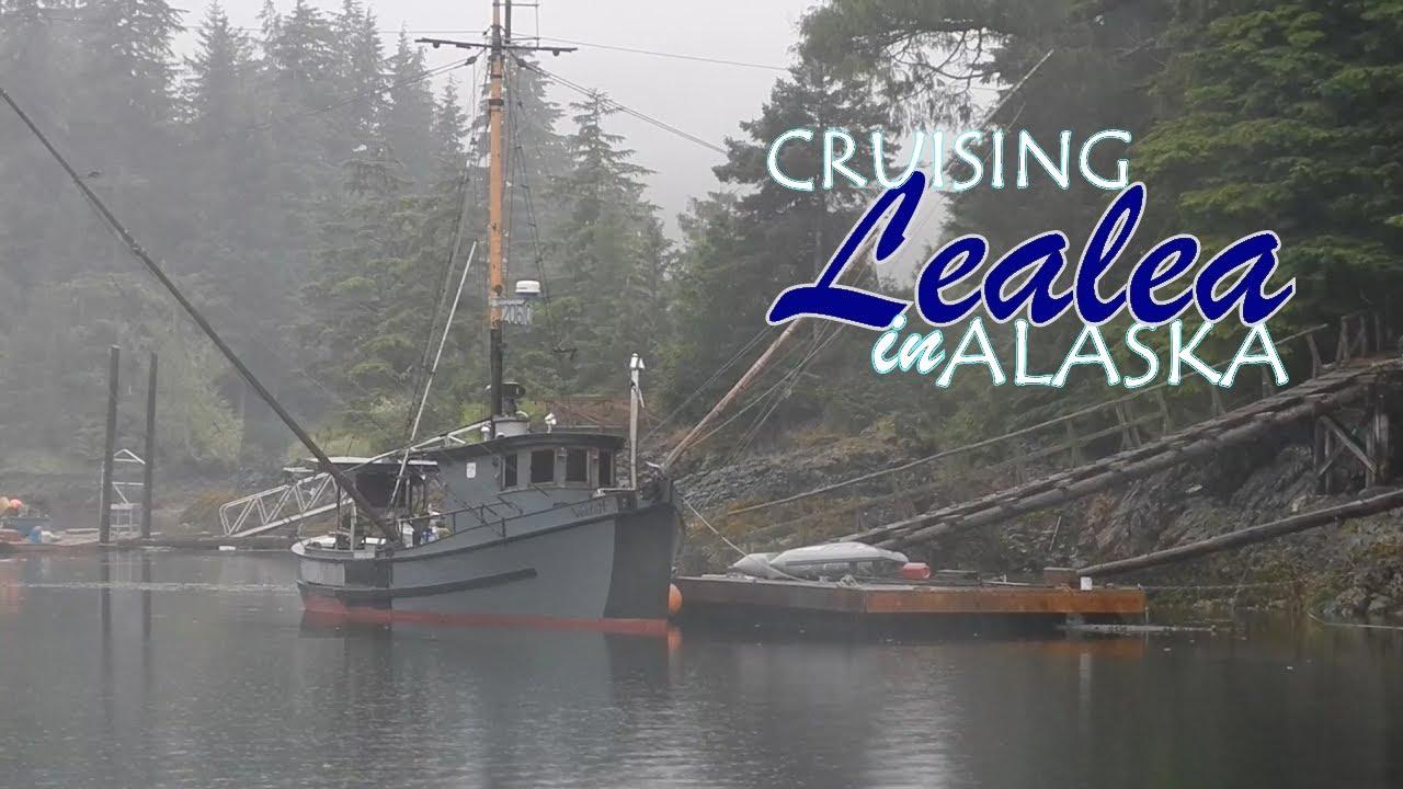 Cruising Lealea in Alaska-Deception Point to Port Protection