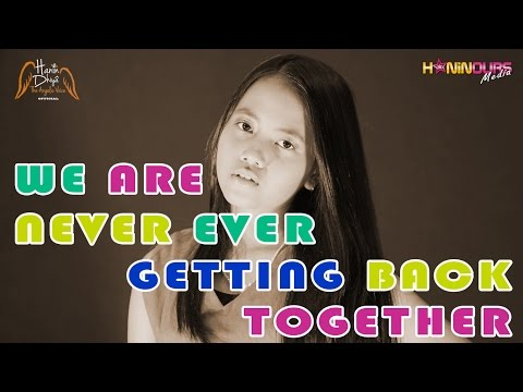 We Are Never Ever Getting Back Together - Taylor Swift (Accoustic Cover) by Hanin Dhiya