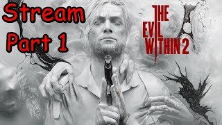 The Evil Within 2 Sony PS4 live mit Lisa & Bendermeister Part 1