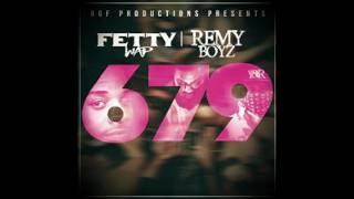 679 Fetty Wap - 1 Hour