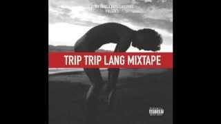 Trip Trip Lang- No Pets Allowed Trip Trip Lang Mixtape thumbnail