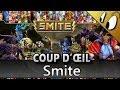 COUP D'ŒIL - Smite [Test FR]