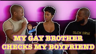 My GAY BROTHER!