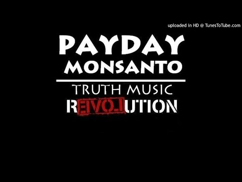 Payday Monsanto - Golden Parachute
