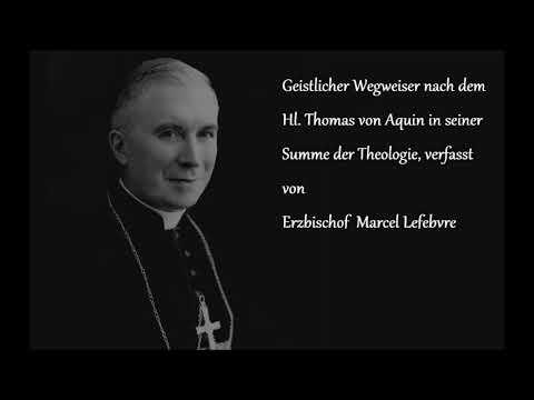 Geistlicher Wegweiser nach dem Hl. Thomas von Aquin in seiner Summe der Theologie
