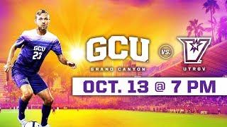 GCU Men's Soccer vs. UTRGV Oct 13, 2018