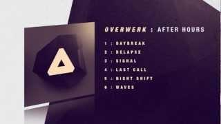 Repeat youtube video OVERWERK - Daybreak
