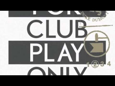 Duke Dumont - No Money Blues