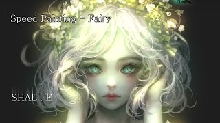 Speed Painting - Fairy 스피드 페인팅 - 요정