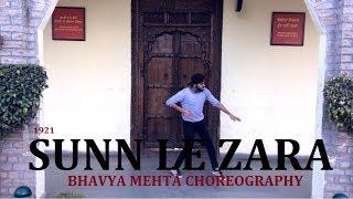 Sunn Le Zara | Dance Choreography | BHAVYA MEHTA