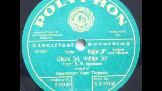 Glade Jul (Stille Nacht, heilige Nacht; Silent Night; Douce nuit, sainte nuit) - Aage Thygesen 1931