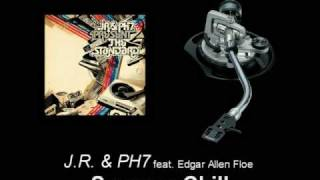 J.R. & PH7 feat. Edgar Allen Floe - Summer Chill