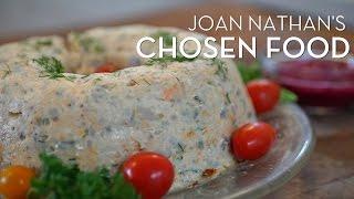 Joan Nathan's Chosen Gefilte Fish