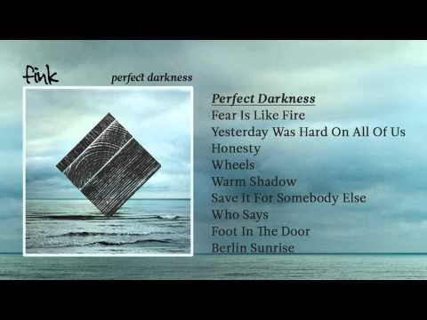 Fink - 'Perfect Darkness'