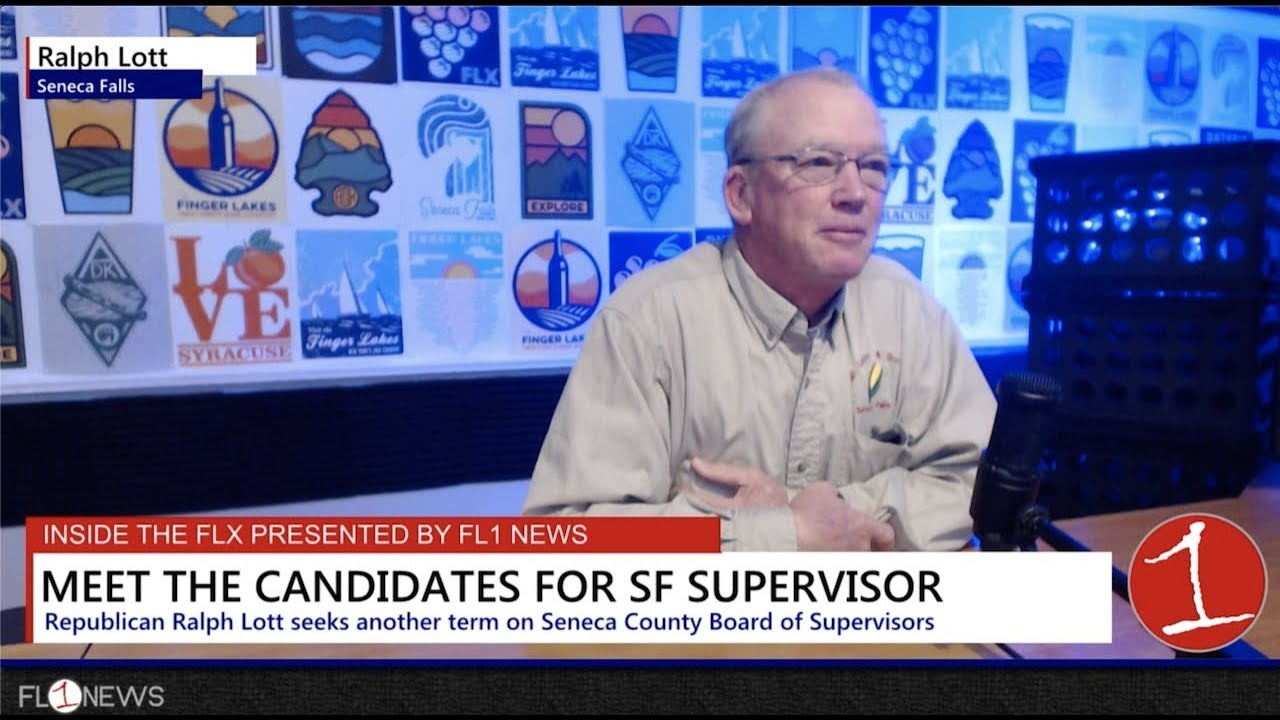 Ralph Lott for Seneca Falls Supervisor .::. Inside the FLX 10/31/19