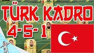 FUT 18 | TÜRK KADRO MİLLİ TAKIM /4-5-1/ FIFA Ultimate Team KADRO KURMA - Bölüm 2