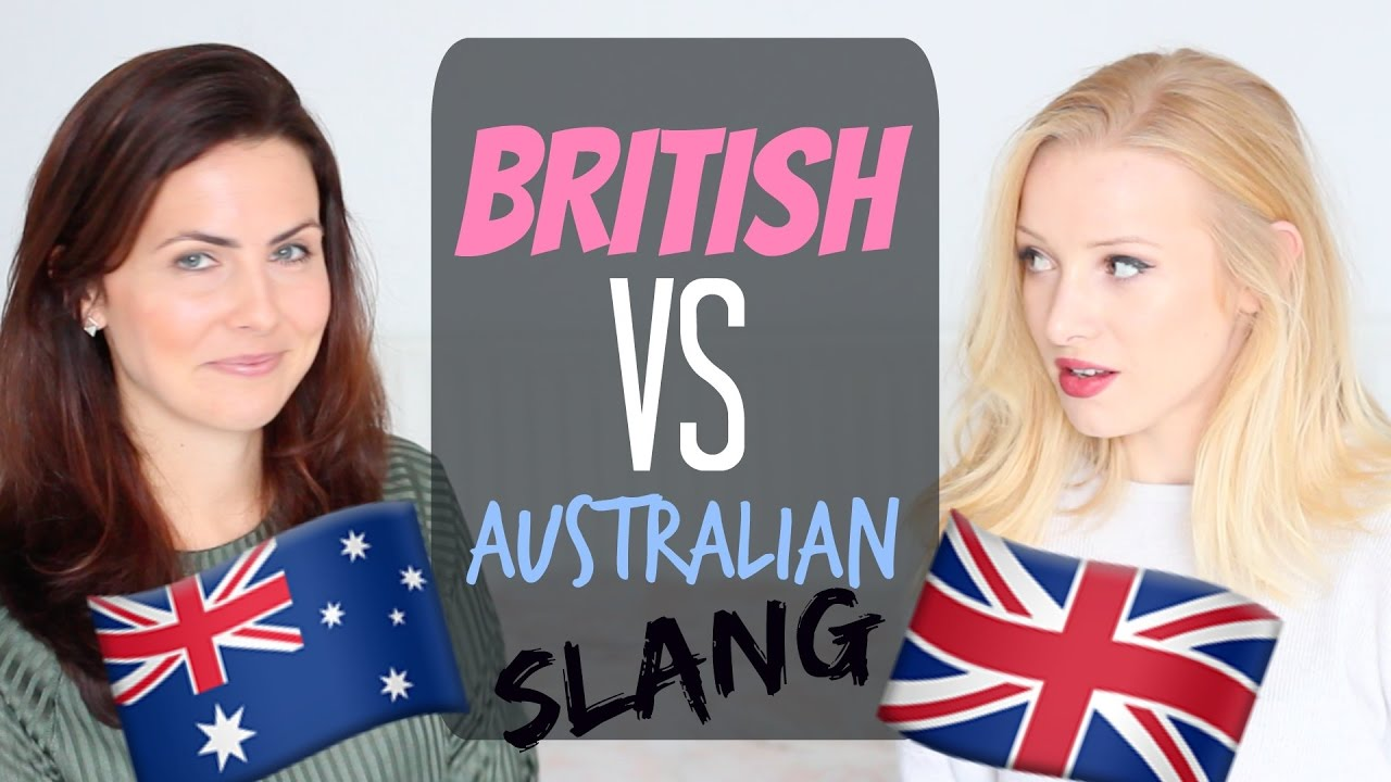 British Slang Vs Australian Slang Colloquial English Words And