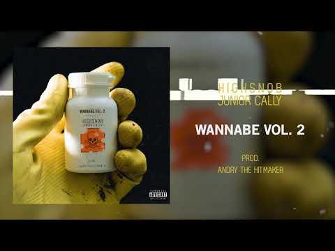 Highsnob Feat. Junior Cally - WANNABE VOL.2 Prod. by Andry The Hitmaker