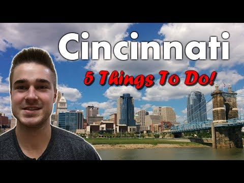 Cincinnati Attractions - 5 Things Every Tourist Should Do!