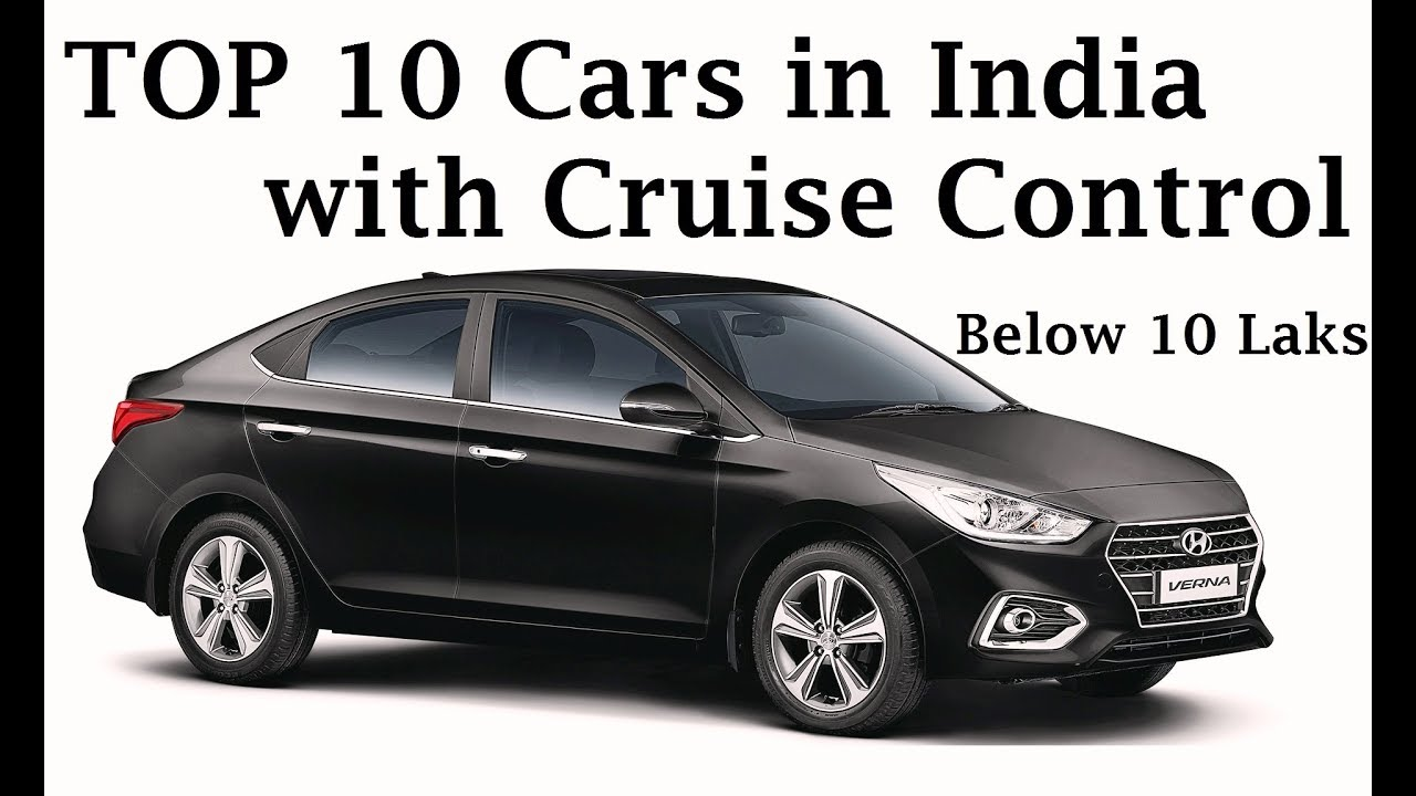 Top 10 Cars In India With Cruise Control Below 10 Lakhs