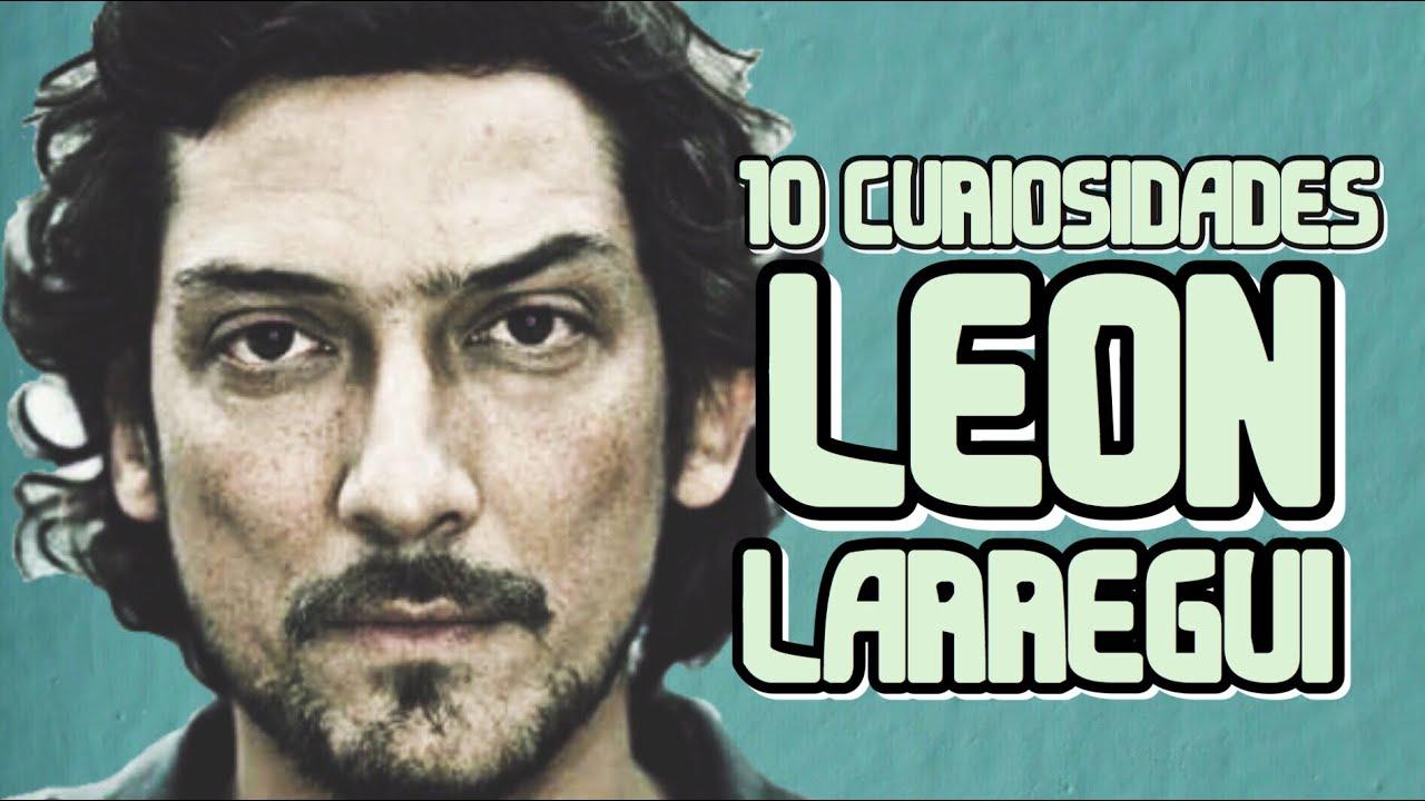 ¿QUIEN ES LEON LARREGUI? | CURIOSIDADES DE LEON LARREGUI.