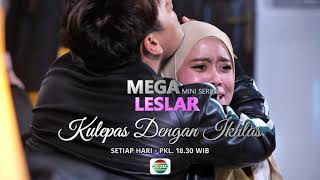 Aduh Kejora Nangis, Reza Siap Nenangin! Saksikan Mini Seri Kulepas dengan Ikhlas Sore Ini - 20/1/21