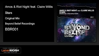 Amos & Riot Night feat. Claire Willis - Stars (Original Mix)