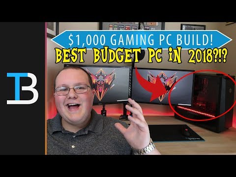 $1,000 Gaming PC Build (Best Bang For Your Buck Gaming PC in 2018?!?)