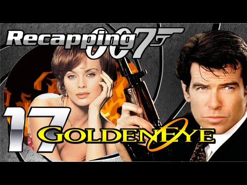 Recapping 007 #17 - GoldenEye (1995) (Review)