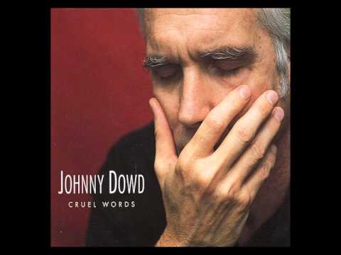 DRUNK - Johnny Dowd from