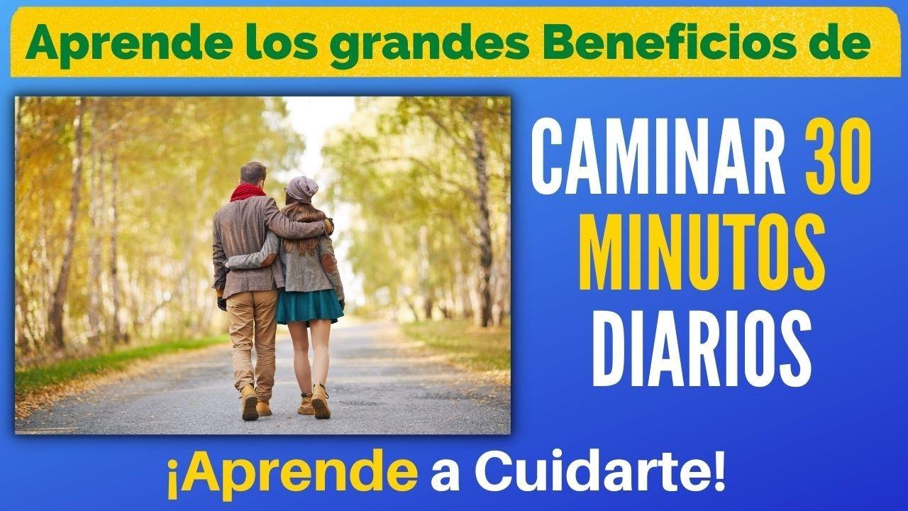 ✅los grandes beneficios de caminar 30 minutos diarios alarga tus dias✅