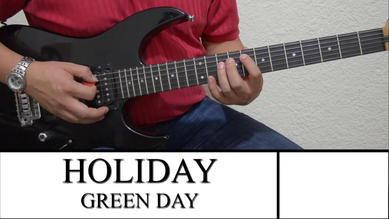 Cover Holiday Green Day With Chords Youtube