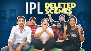 Deleted Scenes || IPL Scenes - IPL Fans vs Non IPL Fans || Mahathalli