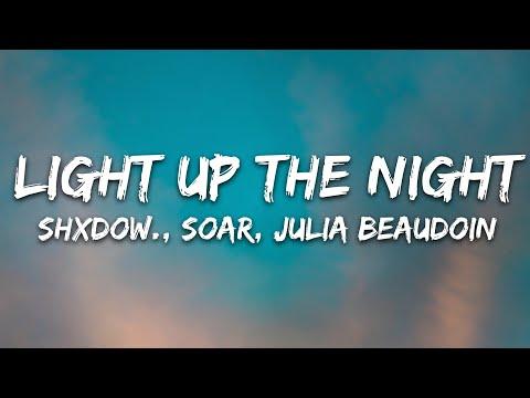 Shxdow Soar - Light Up The Night Ft Julia Beaudoin 7clouds Release
