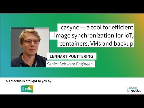 Tech Talks @ Kinvolk: An Introduction to casync by Lennart Poettering