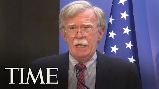 National Security Adviser Bolton Warns Iran Not To Mistake 'Prudence' For 'Weakness' | TIME