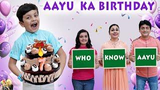 AAYU KA BIRTHDAY | Who knows Aayu better | Happy Birthday family challenge | Aayu and Pihu Show