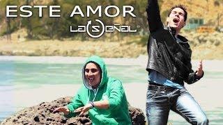 #LaSeñal - Este Amor (Video Oficial)