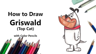 How to Draw Griswald from Top Cat with Color Pencils [Time Lapse]