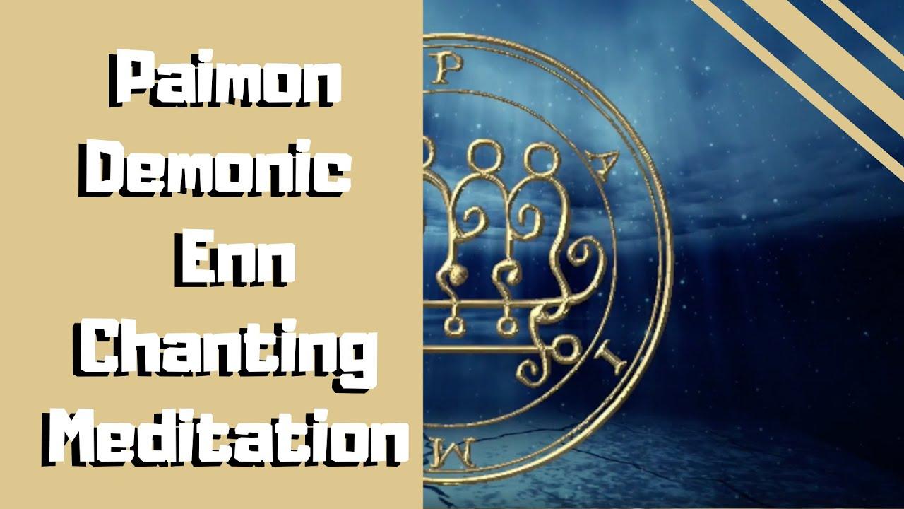 Connecting with Paimon through Enn Chanting – Demon Encyclopedia