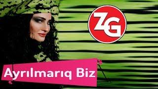 Zahide Gunes Ayrilmariq Biz ( Music Video)