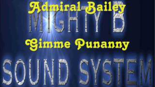 Download Admiral Bailey Gimme Punanny MP3 song and Music Video