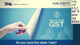 Download tally erp 9 release 6.0.2. Tally for GST free download (Hindi