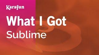 Скачать Karaoke What I Got Sublime