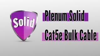 Solid Plenum Cat5e Bulk Cable
