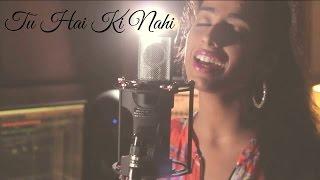 Tu Hai Ki Nahi - Roy (Unplugged)| Cover by Simran Kaur