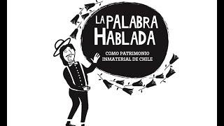 La palabra hablada como patrimonio inmaterial de Chile