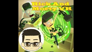 VR RICK AND MORTY Virtual Rickality - Part 1