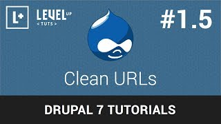 Drupal Tutorials #1.5 - Clean URLs
