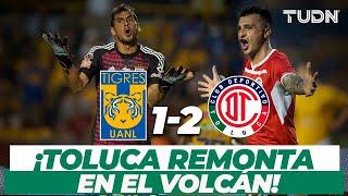 ¡Qué remontada! Toluca derrota a Tigres en el Volcán I Tigres 1-2 Toluca AP 18 I TUDN